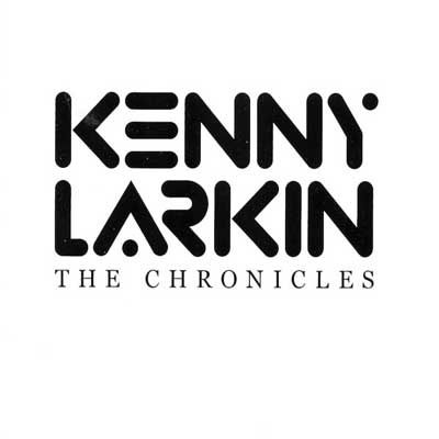 Kenny-Larkin-The-Chronicles.jpg