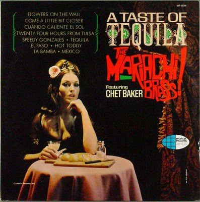 The-Mariachi-Brass-feat.-Chet-Baker-A-Taste-Of-Tequila.jpg