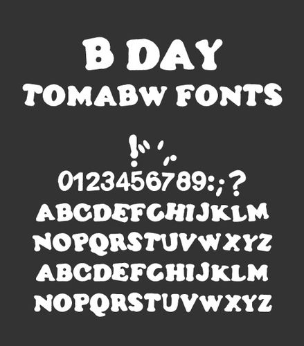 B day font tomabw copy