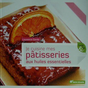 Je-cuisine-mes-patisseries-aux-huiles-essentielles-1.JPG