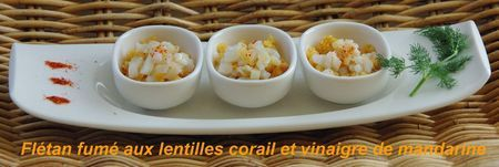 Fl_tan_fum__et_lentilles_corails_au_vinaigre_de_mandarine