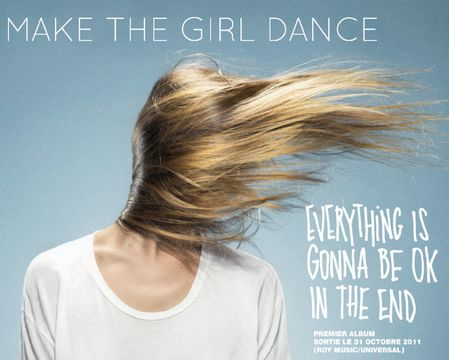 make-the-girl-dance-everything-gonna-be-ok-end-album-mp3