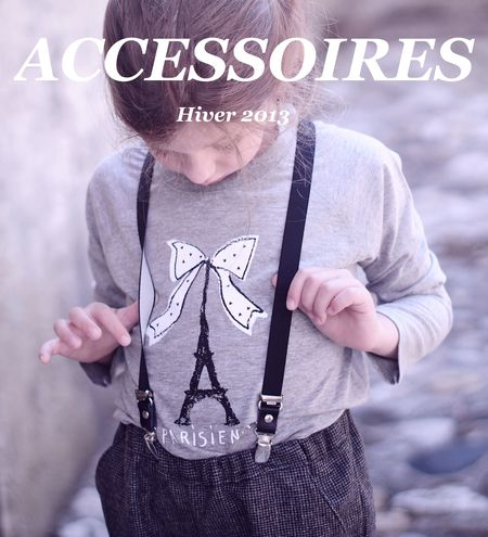 Collection Accessoires FW 2013