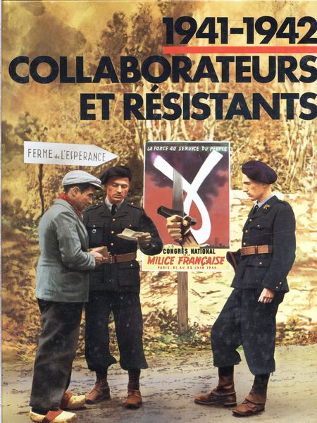 1941-1942-collaborateurs-et-resistants.jpg