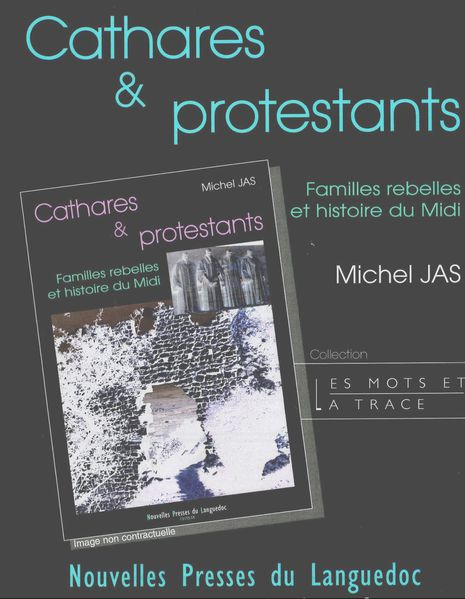 michel jas cathares et protestants