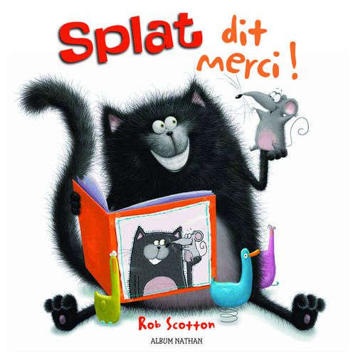 Splat dit Merci ! Rob Scotton