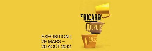 Exposition 29 mars - 26 aout 2012 Ricard depuis 1932 Mini Chroniques Culinaires by Arno Roch