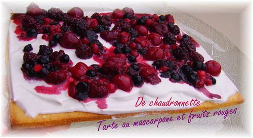 Tarte au mascarpone et fruits rouges