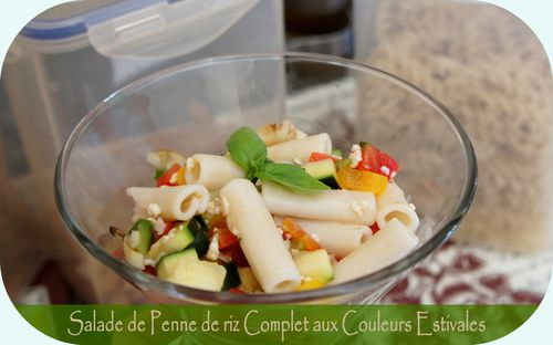 salade de penne riz complet poivron tomate concombre courge