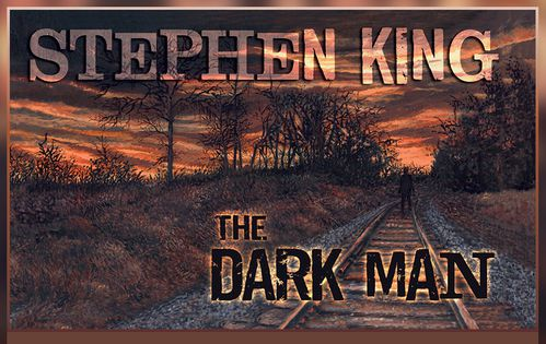 The Dark Man. Un poema di Stephen King, illustrato da Glenn Chadbourne