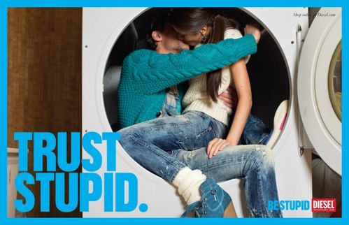 http://idata.over-blog.com/0/51/46/84/print-advertising/diesel-be-stupid-1.jpg