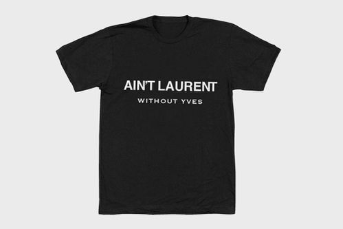 Aint-Laurent-Without-Yves-T-Shirt1.jpg