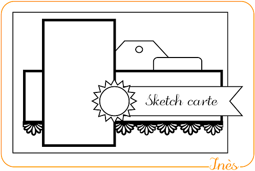 Scrap-Ines-Sketch-Carterie-Card-1-copie-1.png