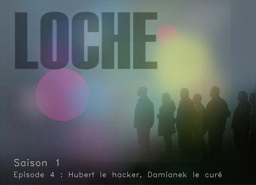 LOCHE affiche S1 épisode4