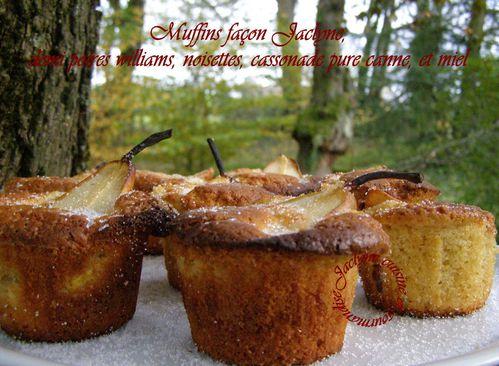 Muffins façon Jaclyne, demi poires williams, noisettes, cassonade pure canne, et miel Jaclyne cuisine et gourmandise