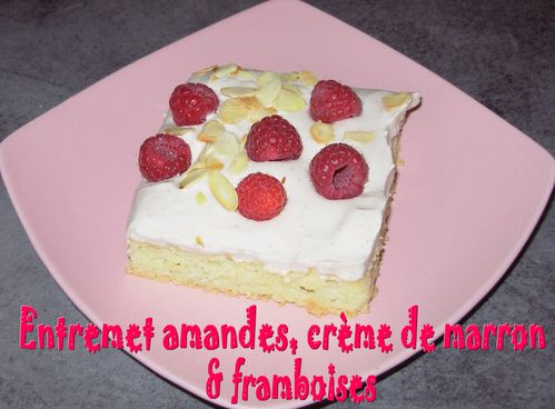 Entremet amandes-marron-framboises3