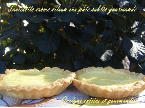 tartelette crème citron sur pâte sablée gourmande Jaclyne cuisine et gourmandise