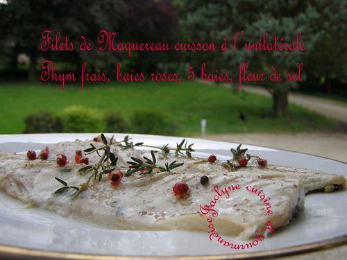 Filets de Maquereau cuisson à l'unilatérale Thym frais, baies roses, 5 baies, fleur de sel. Rapide Simple Excellent ♥ C'est l'un des poissons les plus riches en oméga 3 Jaclyne cuisine et gourmandise