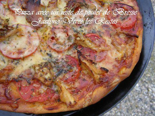 Pizza avec un reste de poulet de Bresse *Vive les Restes* Jaclyne cuisine et gourmandise