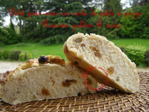 Pain aux noix et raisins golden Avec un reste de pâte à pizza maison dans la rubrique *Vive les restes* Jaclyne cuisine et gourmandise
