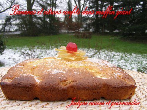 Muffin géant Bananes citrons confits Jaclyne cuisine et gourmandise