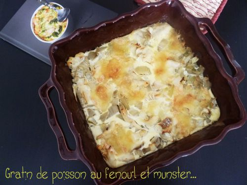 gratin de poisson au fenouil et munster blogs de cuisine. Black Bedroom Furniture Sets. Home Design Ideas