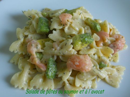 salade de p 226 tes au saumon et 224 l avocat gourmands d 233 lices