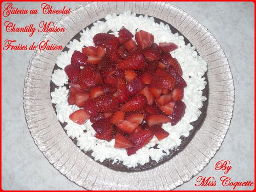 gateau chocolat chantilly fraises