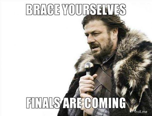 brace-yourselves-finals-are-coming.jpg