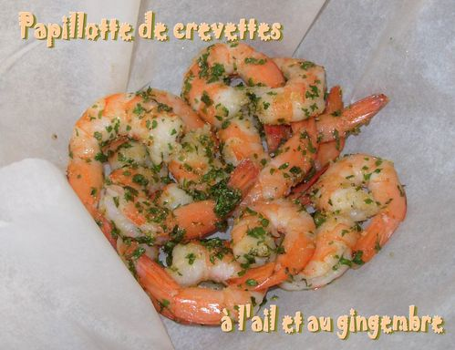 Papillottes de crevettes ail-gingembre2