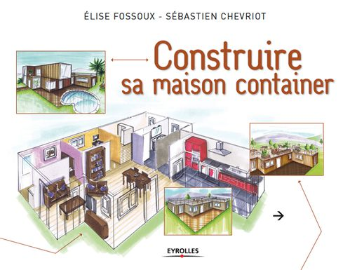 livre construire sa maison container le blog de elise. Black Bedroom Furniture Sets. Home Design Ideas