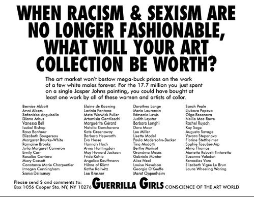 Guerrill Girls 1989 When racism and sexism are no longer fa