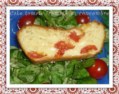 Cake tomate fromage au concombre