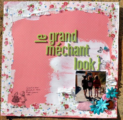 Page de scrap : Le grand Méchant Look