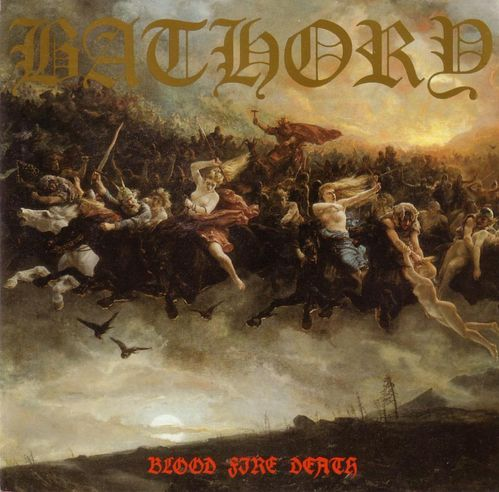 Bathory---Blood-Fire-Death.jpg