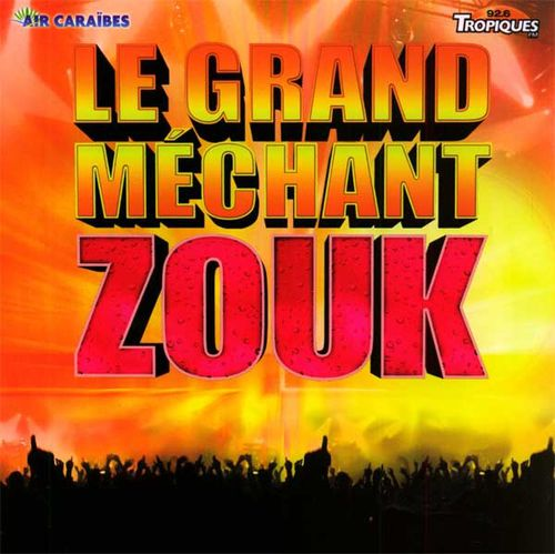 GRAND-MECHANT-ZOUK_Anthologie.jpg