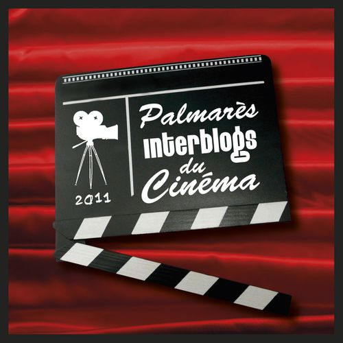 Palmarès Interblogs du cinéma : les blogueurs ont adoré !