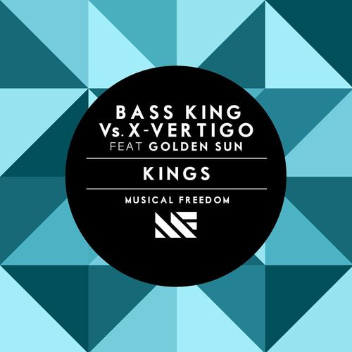 Bass-King-Vs.-X-Vertigo-Feat-Golden-Sun---Kings.jpg