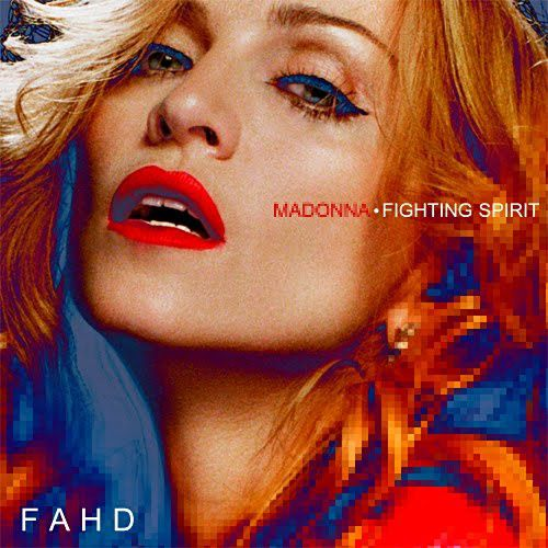 Madonna - Fighting Spirit (FanMade Single Cover) Made by Fa