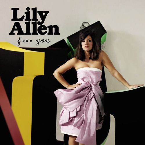 56882260622Lily_Allen_Fuck_You_2009.jpg