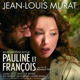 jean-louis-murat-pauline-et-francois-bof-ep