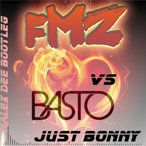 174 - Nalex Dee Feat. Basto vs FMZ - Just Bonny (Extented B