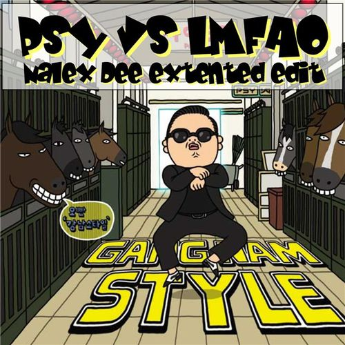 179 - Nalex Dee Feat. PSY &amp; LMFAO - Sexy Gangnam (Bootleg E