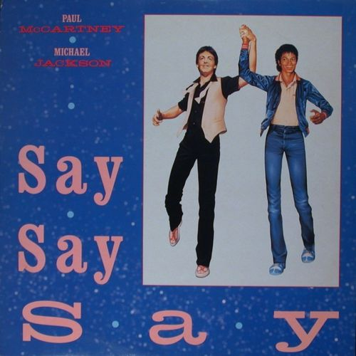 Michael-Jackson---Paul-McCartney---Say-say-say.jpg