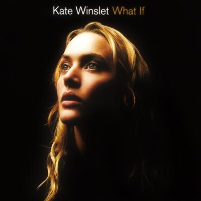 Kate-Winslet---What-If.jpg