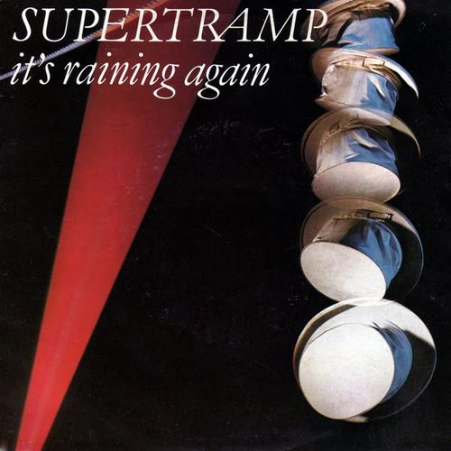 Supertramp---It-s-Raining-Again.jpeg
