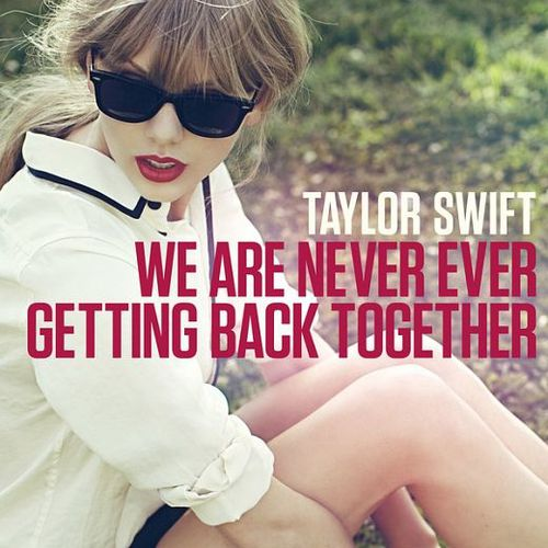 taylor-swift-red-2012-single-we-are-never-ever-getting-back.jpg