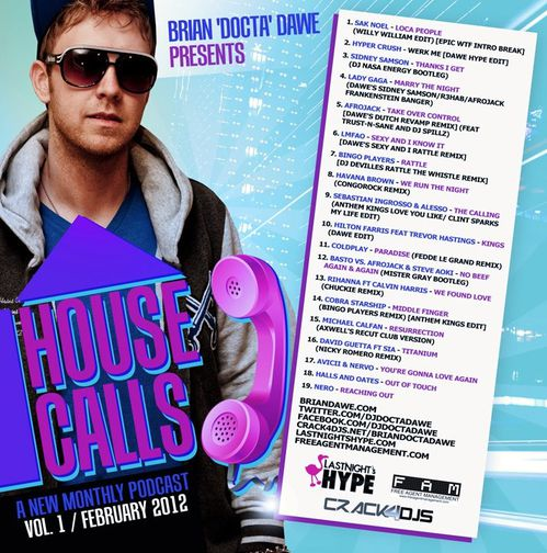 DJ Docta Dawe - House Calls Vol. 1