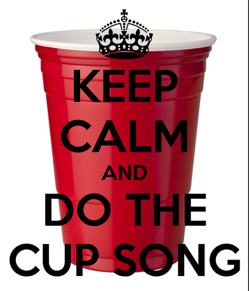 keep-calm-and-do-the-cup-song-39.png