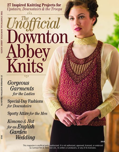 Downton Abbey Knitting Patterns : Tricot : Unofficial Downtown Abbey Knits chez Interweaves - Closeupfactory, l...